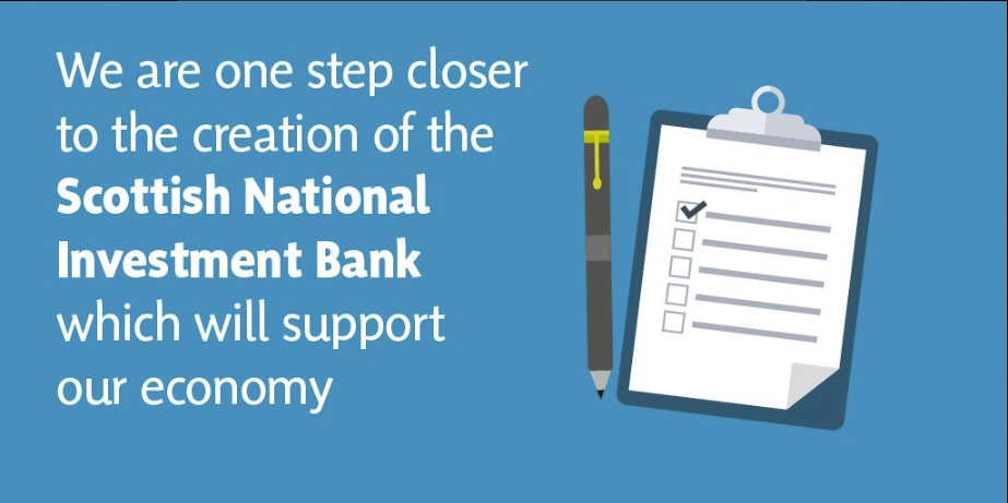 STEP CLOSER TO SCOTTISH NATIONAL INVESTMENT BANK